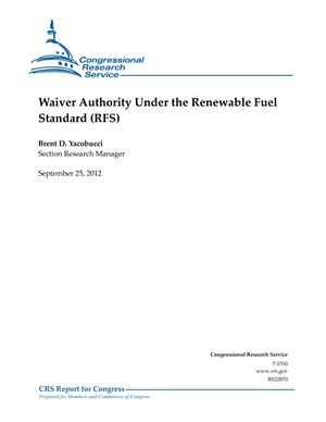 Waiver Authority Under the Renewable Fuel Standard (RFS)