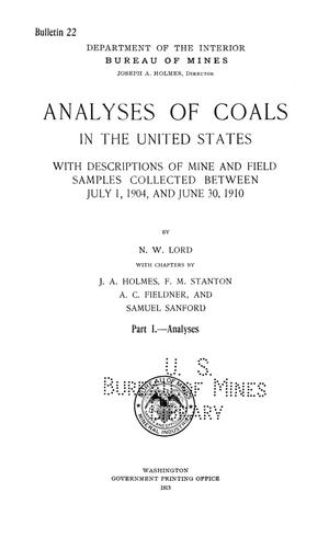 Primary view of object titled 'Analyses of Coals in the United States with Descriptions of Mine and Field Samples Collected between July 1, 1904 and June 30, 1910: Part 1. -- Analyses'.