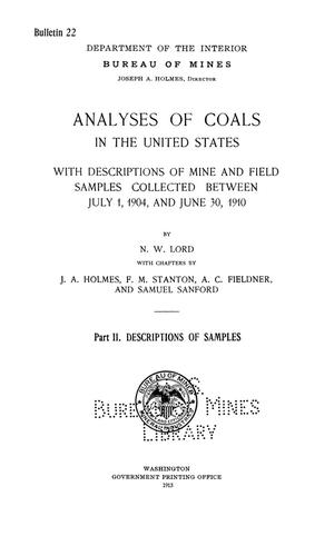Primary view of object titled 'Analyses of Coals in the United States with Descriptions of Mine and Field Samples Collected between July 1, 1904 and June 30, 1910 Part 2. Descriptions of Samples'.
