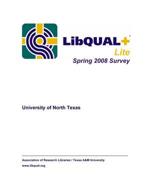 Primary view of object titled 'LibQual+ Lite Spring 2008 Survey: University of North Texas Libraries'.