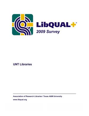 LibQual+ 2009 Survey: University of North Texas Libraries