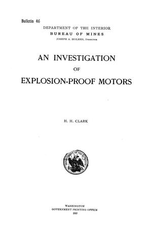 Primary view of object titled 'An Investigation of Explosion-Proof Motors'.