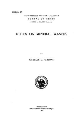 Primary view of object titled 'Notes on Mineral Wastes'.