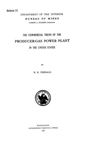 Primary view of object titled 'The Commercial Trend of the Producer-Gas Power Plant in the United States'.