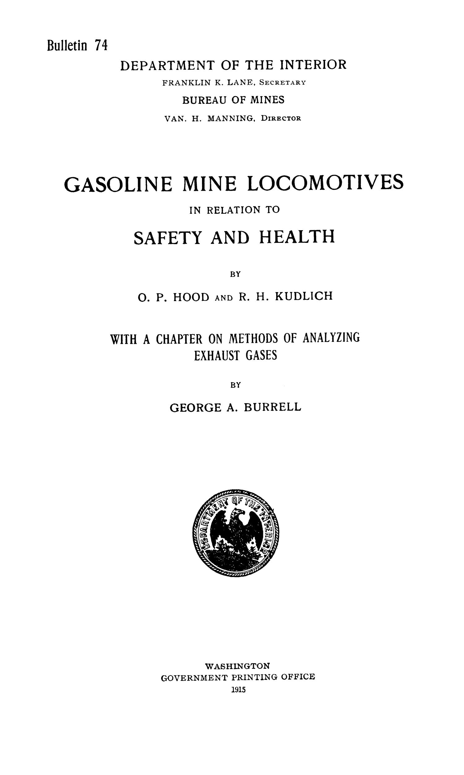 Gasoline Mine Locomotives in Relation to Safety and Health                                                                                                      I