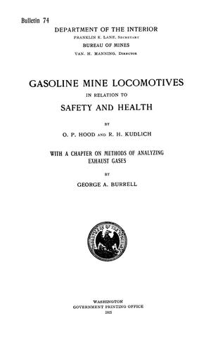 Primary view of object titled 'Gasoline Mine Locomotives in Relation to Safety and Health'.