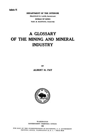 Primary view of object titled 'A Glossary of the Mining and Mineral Industry'.