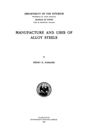 Primary view of object titled 'Manufacture and Uses of Alloy Steels'.