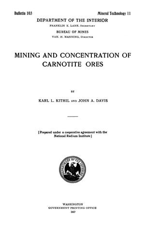 Mining and Concentration of Carnotite Ores