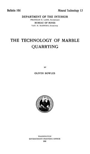 Primary view of object titled 'The Technology of Marble Quarrying'.