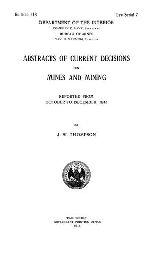 Primary view of object titled 'Abstracts of Current Decisions on Mines and Mining: October to December, 1915'.