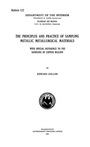 Primary view of object titled 'The Principles and Practice of Sampling Metallic Metallurgical Materials: with Special Reference to the Sampling of Copper Bullion'.