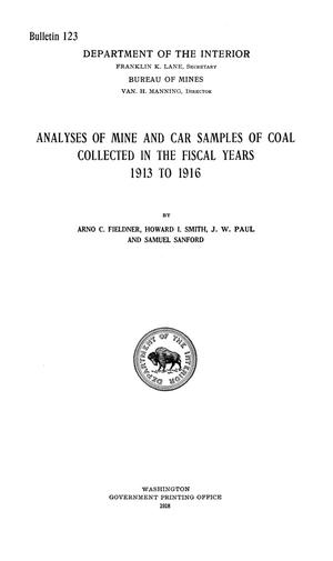 Primary view of object titled 'Analyses of Mine and Car Samples of Coal Collected in the Fiscal Years 1913 to 1916'.