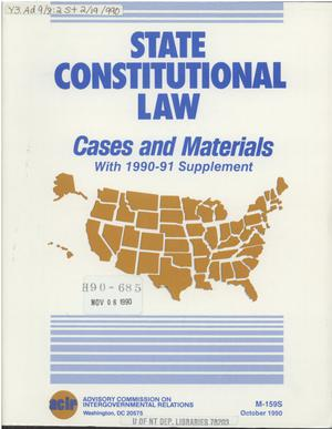 Primary view of object titled 'State constitutional law : cases and materials : with 1990-91 supplement'.