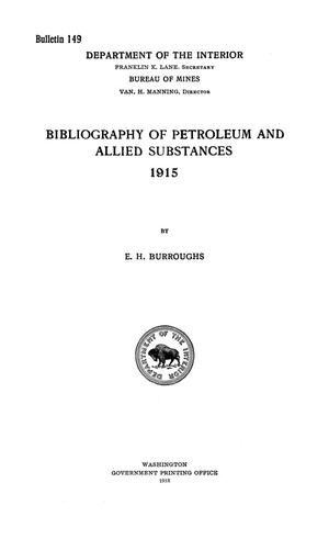 Primary view of object titled 'Bibliography of Petroleum and Allied Substances, 1915'.