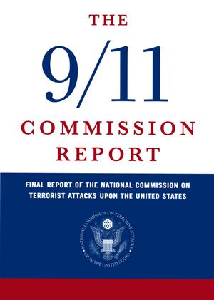 Primary view of object titled 'The 9/11 Commission Report: Final Report of the National Commission on Terrorist Attacks Upon the United States'.