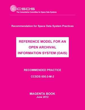 Primary view of object titled 'Reference Model for an Open Archival Information System (OAIS)'.