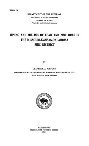 Primary view of object titled 'Mining and Milling of Lead and Zinc Ores in the Missouri-Kansas-Oklahoma Zinc District'.