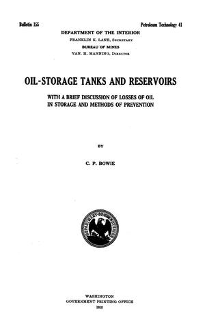 Primary view of object titled 'Oil-storage Tanks and Reservoirs with a Brief Discussion of Losses of Oil in Storage and Methods of Prevention'.