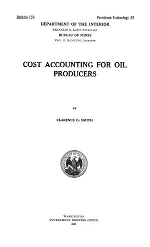 Primary view of object titled 'Cost Accounting for Oil Producers'.