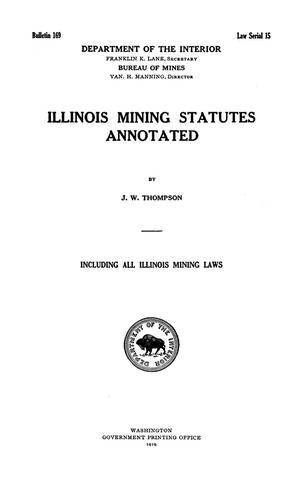 Primary view of object titled 'Illinois Mining Statutes Annotated'.