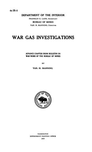 Primary view of object titled 'War Gas Investigations: Advance Chapter from Bulletin 178, War Work of the Bureau of Mines'.