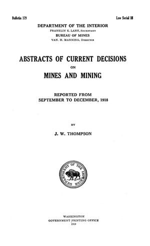 Primary view of object titled 'Abstracts of Current Decisions on Mines and Mining: September to December, 1918'.