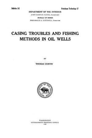 Primary view of object titled 'Casing Troubles and Fishing Methods in Oil Wells'.