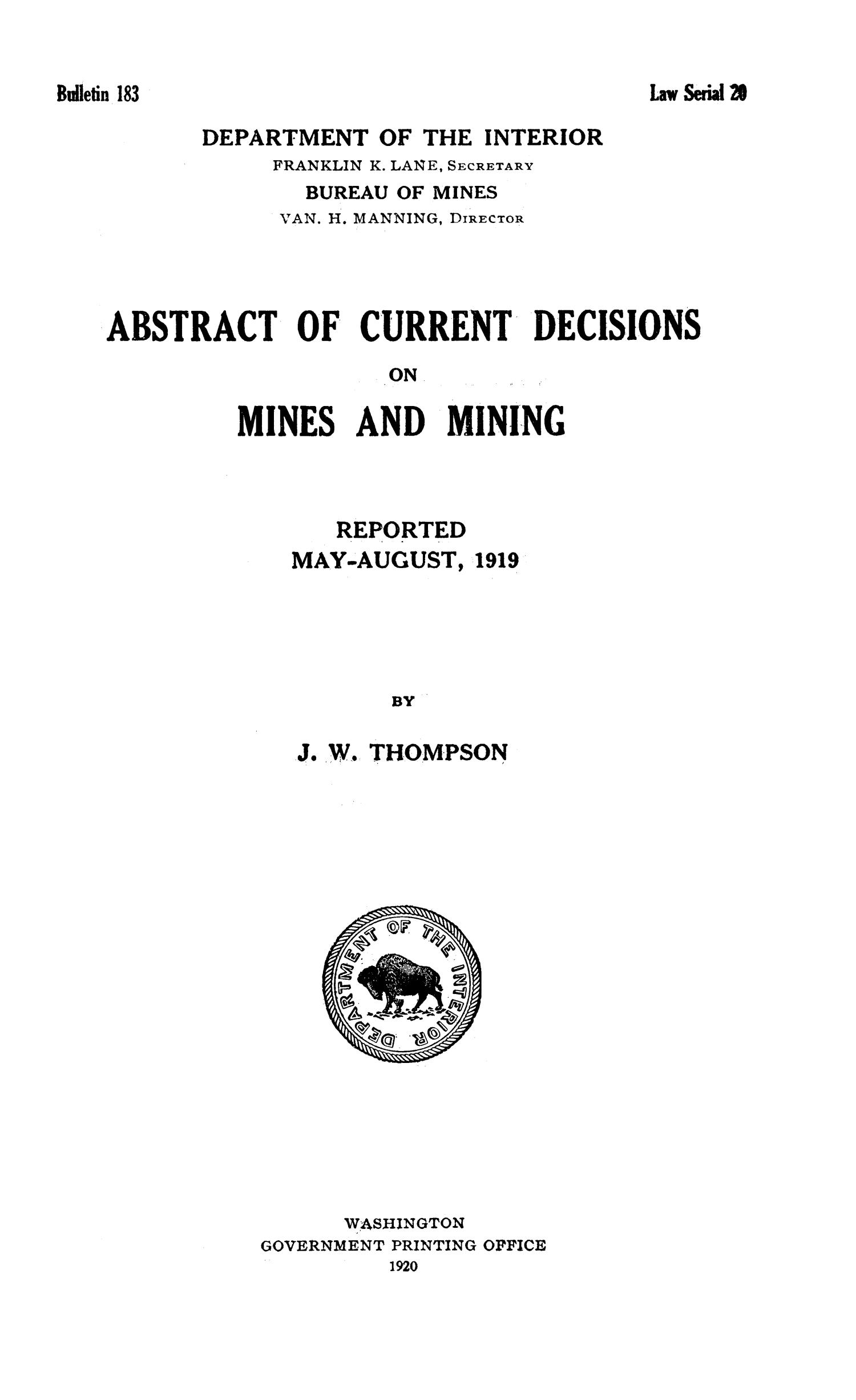 Abstracts of Current Decisions on Mines and Mining: May to August, 1919                                                                                                      I
