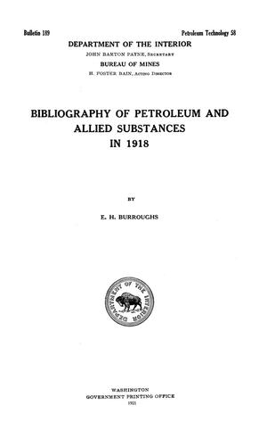Primary view of object titled 'Bibliography of Petroleum and Allied Substances in 1918'.
