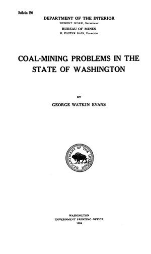 Primary view of object titled 'Coal-Mining Problems in the State of Washington'.