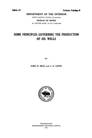 Primary view of object titled 'Some Principles Governing the Production of Oil Wells'.