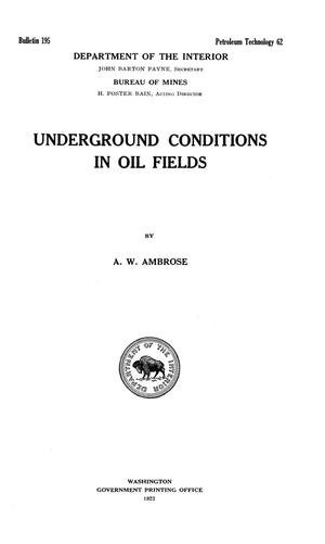 Primary view of object titled 'Underground Conditions in Oil Fields'.