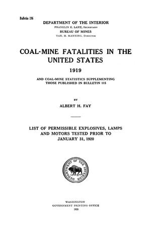 Primary view of object titled 'Coal-Mine Fatalities in the United States, 1919: and Coal-Mine Statistics Supplementing Those Published in Bulletin 115'.