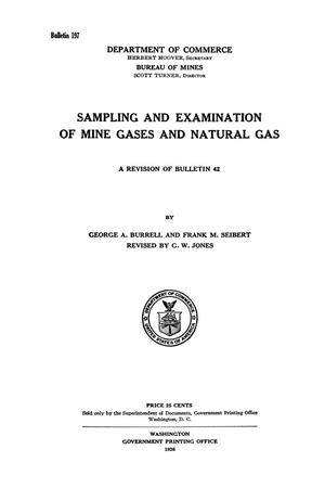 Primary view of object titled 'Sampling and Examination of Mine Gases and Natural Gas: A Revision of Bulletin 42'.