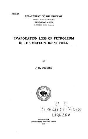 Primary view of object titled 'Evaporation Loss of Petroleum in the Mid-Continent Field'.