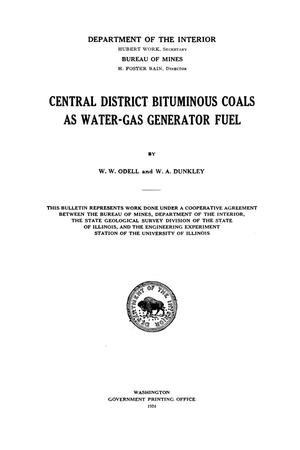 Primary view of object titled 'Central District Bituminous Coals as Water-Gas Generator Fuel'.