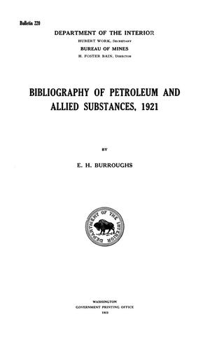 Primary view of object titled 'Bibliography of Petroleum and Allied Substances, 1921'.