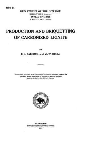 Primary view of object titled 'Production and Briquetting of Carbonized Lignite'.