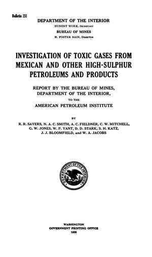 Primary view of object titled 'Investigation of Toxic Gases from Mexican and other High-Sulphur Petroleums and Products: Report by the Bureau of Mines, Department of the Interior, to the American Petroleum Institute'.