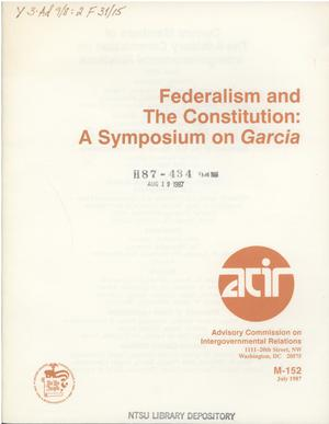 Primary view of object titled 'Federalism and the Constitution : a symposium on Garcia'.