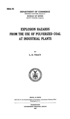 Primary view of object titled 'Explosion Hazards From the Use of Pulverized Coal at Industrial Plants'.