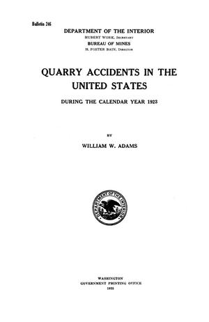 Quarry Accidents in the United States During the Calendar Year 1923