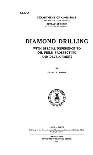 Primary view of object titled 'Diamond Drilling: with Special Reference to Oil-Field Prospecting and Development'.