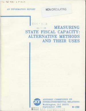 Primary view of object titled 'Measuring state fiscal capacity: alternative methods and their uses'.