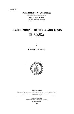 Primary view of object titled 'Placer-Mining Methods and Costs in Alaska'.