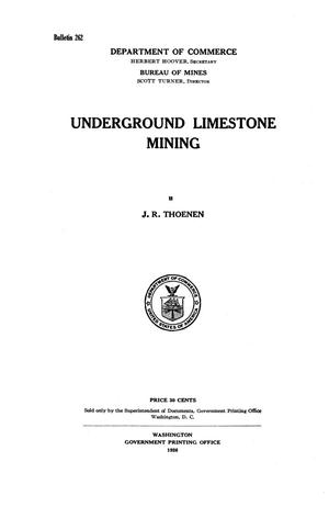 Primary view of object titled 'Underground Limestone Mining'.