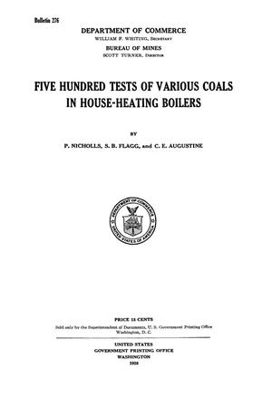Primary view of object titled 'Five Hundred Tests of Various Coals in House-Heating Boilers'.
