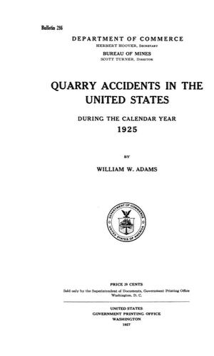 Primary view of object titled 'Quarry Accidents in the United States During the Calendar Year 1925'.