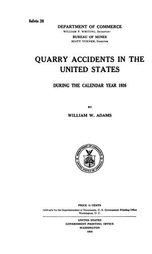 Primary view of object titled 'Quarry Accidents in the United States During the Calendar Year 1926'.